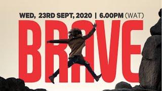 BRAVE | Celebration Church Int'l