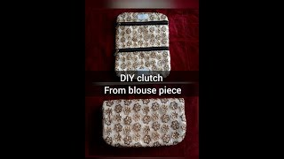 DIY clutch bag from an old blouse piece
