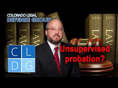 "What is ""unsupervised probation"" in a Colorado criminal case?"