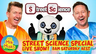 The Mik Maks Live Show with Street Science | Kids Songs and Kids Videos