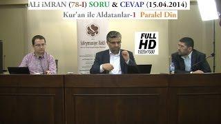 ALi iMRAN (78-I) SORU & CEVAP (15.04.2014)