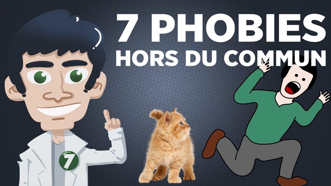 7 Phobies Hors du Commun