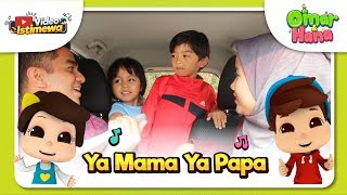 Download Video Omar & Hana | Video Istimewa | Ya Mama Ya Papa MP3 3GP MP4