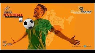 Star Sports India Football Forum 2017