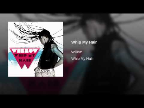 Whip My Hair