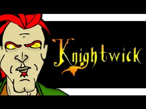 Knightwick Episode 1