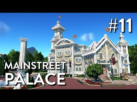Planet Coaster: Grizzly Valley (Part 11) - Mainstreet Palace