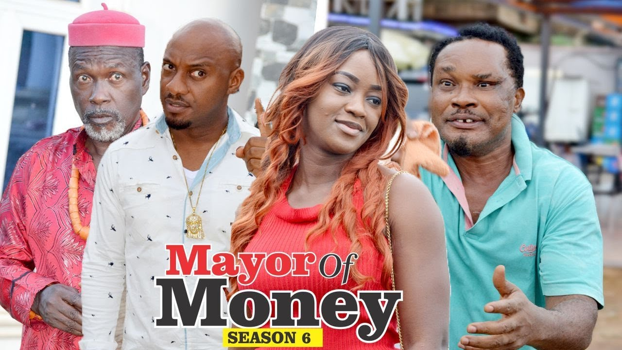 Download MAYOR OF MONEY 6 - 2018 LATEST NOLLYWOOD MOVIES    TRENDING NOLLYWOOD MOVIES