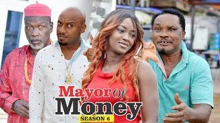 MAYOR OF MONEY 6 - 2018 LATEST NOLLYWOOD MOVIES    TRENDING NOLLYWOOD MOVIES