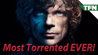 Game of Thrones: Most Torrented File EVER