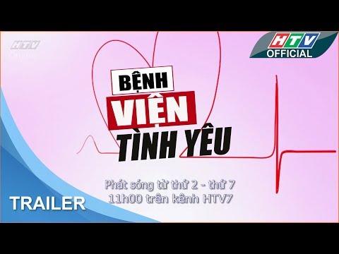 Bệnh viện tình yêu | Trailer #HTV BVTY