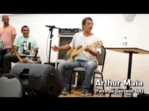 Arthur Maia - Feira de Santana-BA - Parte 1