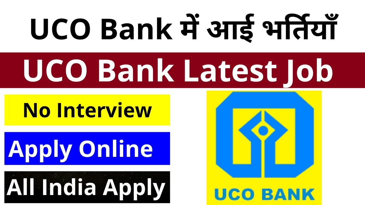 UCO Bank Recruitment 2020   Apply Online   No Interview   All India Can Apply   By Govt Jobs Guru