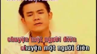 Karaoke Chuyen Mot Nguoi Dien Lam Quang Long
