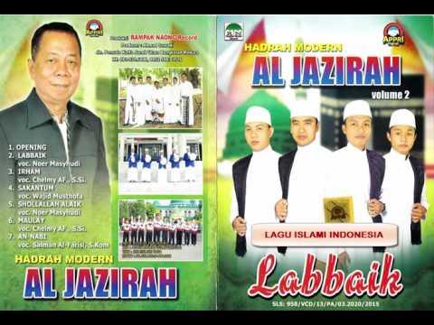 Hadrah Modern AL JAZIROH _ Full album Labbaik (lagu islami Indonesia)