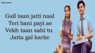 Gal Karke Lyrics Asees Kaur Siddharth Nigam Anushka Sen