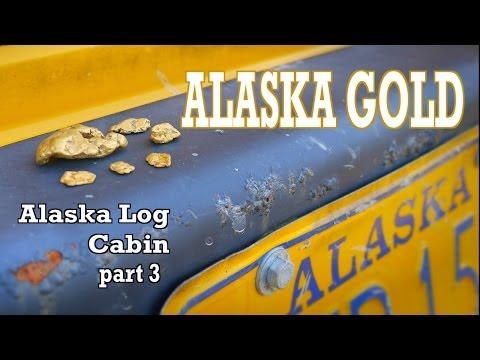 GOLD ALASKA Alaska Log Cabin S2- Ep 3