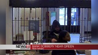 New Haven Police search for man involved in bank robbery