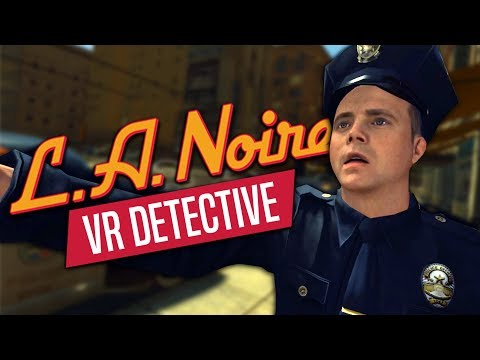 DETECTIVE D. SLAPPER - LA Noire: The VR Case Files