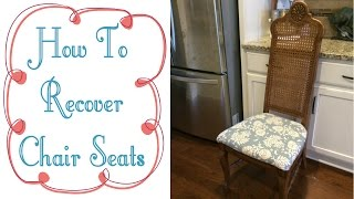 Diy | How To Recover A Chair Seat | Reupholster