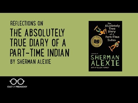 Reflections on The Absolutely True Diary of a Part-Time Indian, by Sherman Alexie