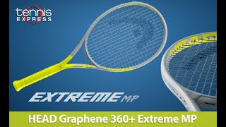 HEAD Graphene 360+ Extreme MP Tennis Racquet Review | Tennis Express