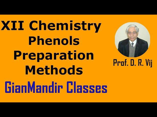 XII  Chemistry | Phenols | Preparation Methods by Gaurav Sir