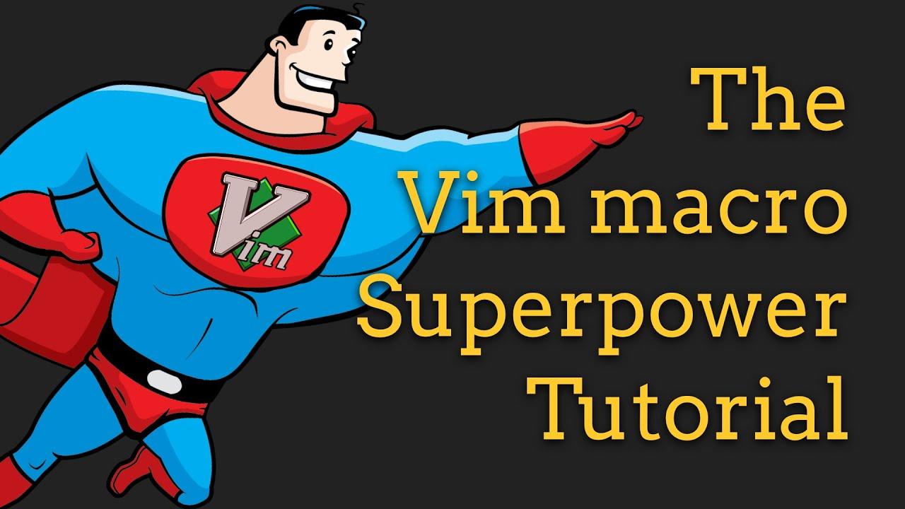 Vim Macros in VS Code Superpowers - Tutorial