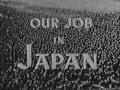Our Job In Japan (1945) US Occupation Propaganda