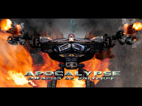 Apocalypse: Owners Of Universe - Official Trailer