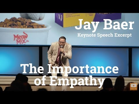 The Importance of Empathy - Keynote Speech Excerpt from Jay Baer