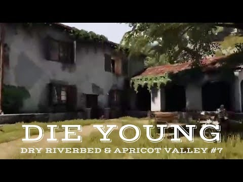 Die Young -  The Dry Riverbed & Apricot Valley (New Parkour/ Horror/ Survival Game) #7