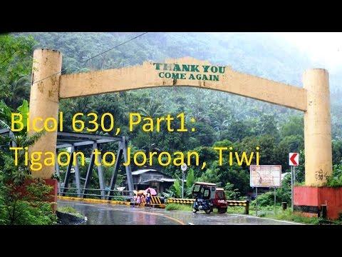 Bicol 630, Part 1   Tigaon to Joroan, Tiwi