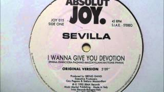 Sevilla - I Wanna Give You Devotion