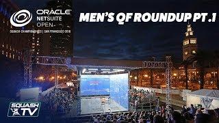 Squash: Oracle NetSuite Open - Men\'s QF Roundup Pt. 1