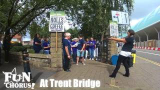 Choir at Trent Bridge, England vs South Africa, 16th July 2017.