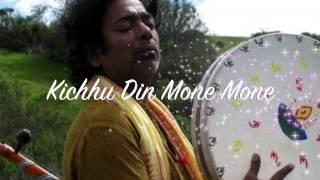 Kichhu Din Mone Mone
