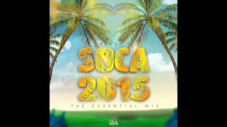 Download Soca 2015 - The Essential Mix. | Alex C [w/DOWNLOAD] MP3 song and Music Video