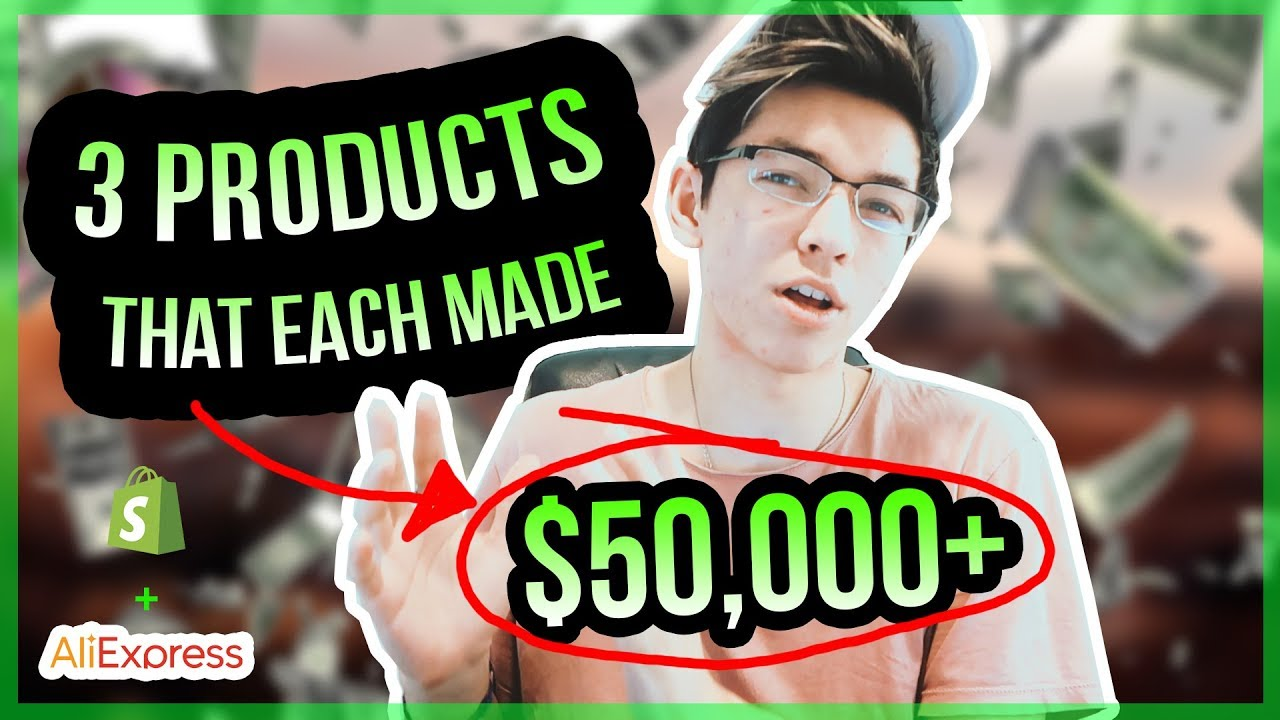 *PROOF* 3 EXACT ALIEXPRESS PRODUCTS THAT EACH MADE ME OVER $50,000 (shopify drop shipping secrets)