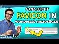 WordPress FAVICON erstellen & einfügen [2019]: So leicht geht's mit wenigen Klicks! (Deutsch)