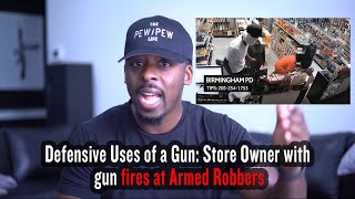 Defensive Uses of a Gun: Store Owner with gun fires at Armed Robbers