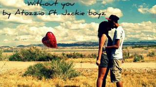 Watch Jackie Boyz Without You video