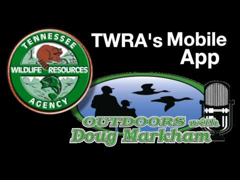 TWRA's New Mobile App on Outdoors with Doug Markham