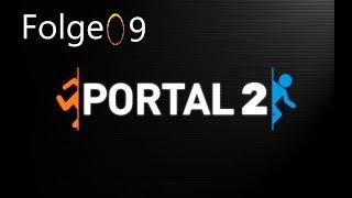 Let's Play Portal 2 Folge 9 Im verlassenen Labor