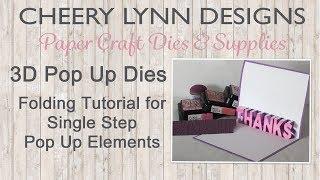Folding Single Step Pop Up Die Elements using 3D Pop Up Dies from Cheery Lynn Designs