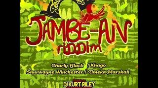 JAMBE-AN RIDDIM MIX {DJ SUPARIFIC} JULY 2014