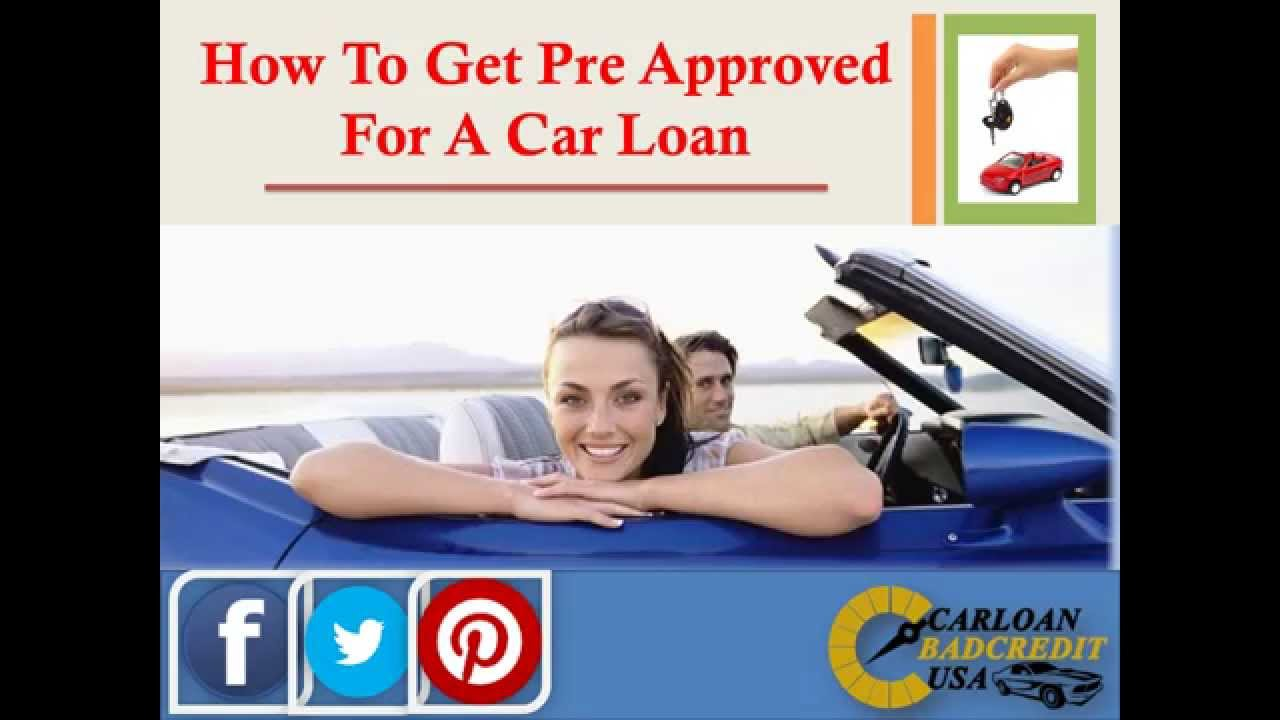 how to get pre approved for a car loan with bad credit youtube. Black Bedroom Furniture Sets. Home Design Ideas