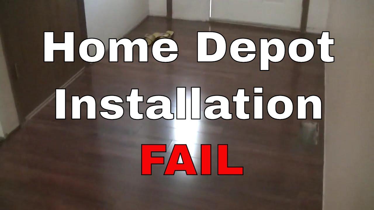 FAIL: HOME DEPOT FLOOR INSTALL - YouTube