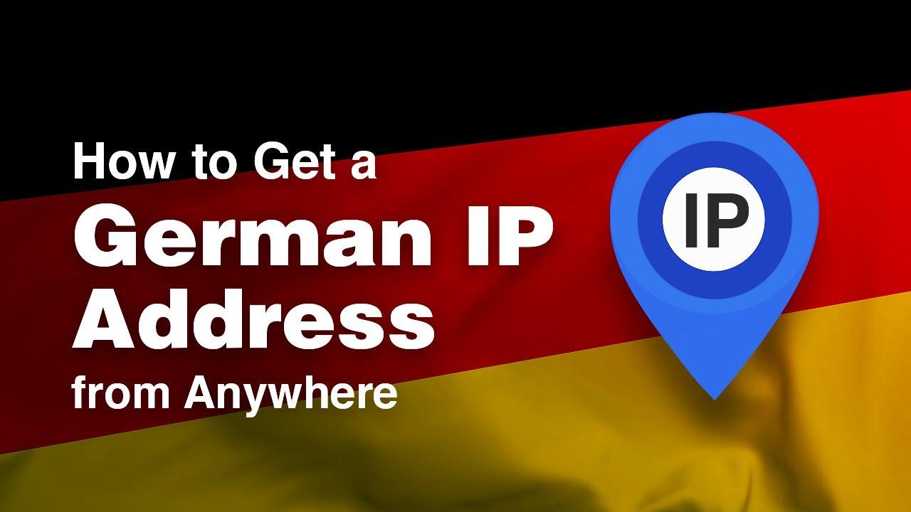 Get a German IP Address