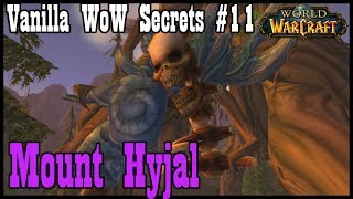 Vanilla WoW Secrets #11: Mount Hyjal, Nordrassil, and Archimonde [Classic World of Warcraft]